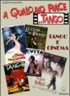 A qualcuno piace... tango. Tango e cinema