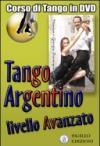 Video corso di tango argentino. Livello avanzato. Con DVD