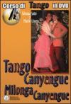 Tango canyengue. Corso di tango argentino. Video corso. DVD. Con libro. 7.