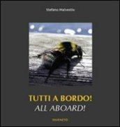 Tutti a bordo! Ediz. multilingue