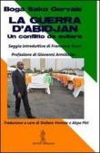 La guerra d'Abidjan. Un conflitto da evitare