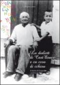 Lu dialett di Cast'llucc e ca ccos di chiou-Il dialetto di Castelmauro e qualcosa in più