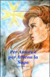 Per amore e per Athena