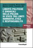 Libertà politiche e sindacali nella Polizia di Stato tra limiti normativi, etica e responsabilità
