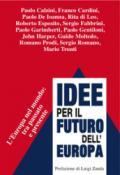 Idee per il futuro dell'Europa. L'Europa nel mondo: tra passato e presente