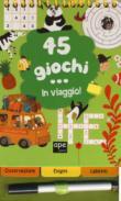 45 GIOCHI I VIAGGIO