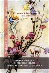 Il piccolo libro degli spiriti della natura