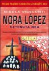 Nora López. Detenuta N84