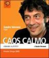 Caos calmo letto da Sandro Veronesi. Audiolibro. 12 CD Audio