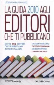 La guida 2010 agli editori che ti pubblicano