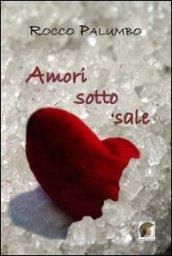 Amori sotto sale
