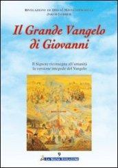 Il Grande Vangelo di Giovanni 9° volume
