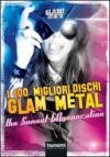 I 100 migliori dischi Glam Metal. The Sunset [d]generation