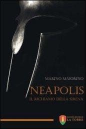 Neapolis. Il richiamo della sirena