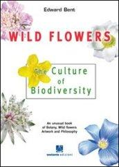 Wild FLowers. The culture of biodiversity