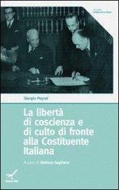 La libertà di coscienza e di culto di fronte alla Costituente Italiana
