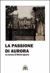 La passione di Aurora