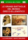 Le grandi battaglie del mondo greco-ellenistico