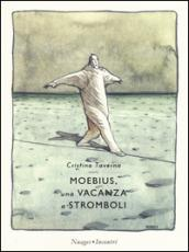 Moebius. Una vacanza a Stromboli: 1
