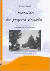 «Narratori del proprio vissuto». Raccolta di storie di protagonisti di «Cassinn Buè: Tèra, Rù, Ganga e Danè»