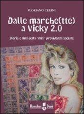 Dalle marche(tte) a Vicky 2.0. Storie e miti della «mia» previdenza sociale