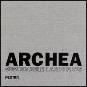 Archea. Sustainable landmarks. Venti anni di ricerche dello Studio Archea di Firenze. Ediz. italiana e inglese