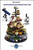 Dizionario enciclopedico del cibo. La cucina a 360°