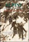 Alpini. Le grandi battaglie. Storia delle Penne nere. 3.Apocalisse sull'Ortigara, da Caporetto al Piave, alpini in prigionia, la battaglia d'arresto