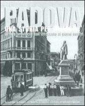 Padova. Una storia per immagini. 2.1900-1915
