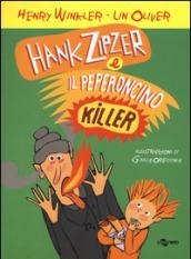 Hank Zipzer e il peperoncino killer. 6.