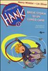 Breve storia di un lungo cane. Vi presento Hank. 2.