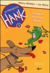 Fermate quella rana! Vi presento Hank: 3