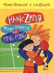 Hank Zipzer mago segreto del ping pong. 9.