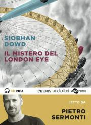 Il mistero del London Eye letto da Pietro Sermonti. Audiolibro. CD Audio formato MP3