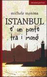 Istanbul è un ponte tra i mondi