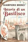 Istorie di un basilisco