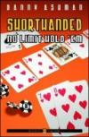 Shorthanded no limit hold'em. Ediz. italiana (Poker)