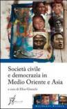 Società civile e democrazia in Medio Oriente e Asia