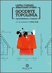 Goodbye Topolinia. Su architettura e fumetto