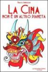 La Cina non è un altro pianeta