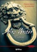 Il ritorno. Mrs Writer: 1