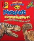 Dinosauri sorprendenti. Finestre curiose