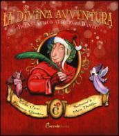 La divina avventura. Il fantastico viaggio di Dante