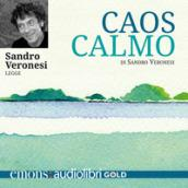 Caos calmo letto da Sandro Veronesi. Audiolibro. CD Audio formato MP3