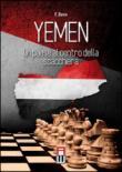 Yemen. Un paese al centro della scacchiera