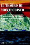Il tesoro di Montecristo. Storie di terribili corsari, monaci e monasteria, di strategie e difese...