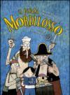 Il pirata Mordilosso. Con CD-Audio