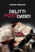 Delitti postdatati