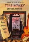 Ciaikovski - Romeo And Juliet Fantasy Overture / Capriccio Italien / Souvenir De Florence