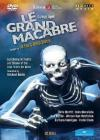 Grand Macabre (Le) (2 Dvd)